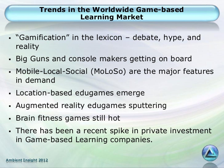 """Trends in the Worldwide Game-based                          Learning Market    """"Gamification"""" in the lexicon – debate, hy..."""