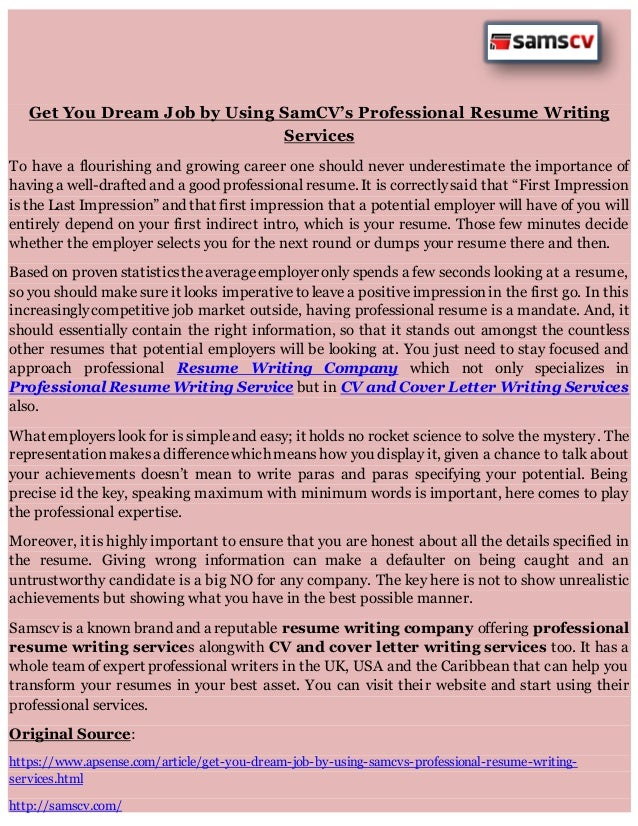 Get You Dream Job By Using SamCVu0027s Professional Resume Writing Services To  Have A Flourishing And