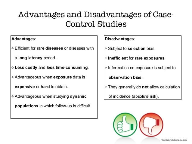 Advantages and Disadvantages of Case-Control Studies