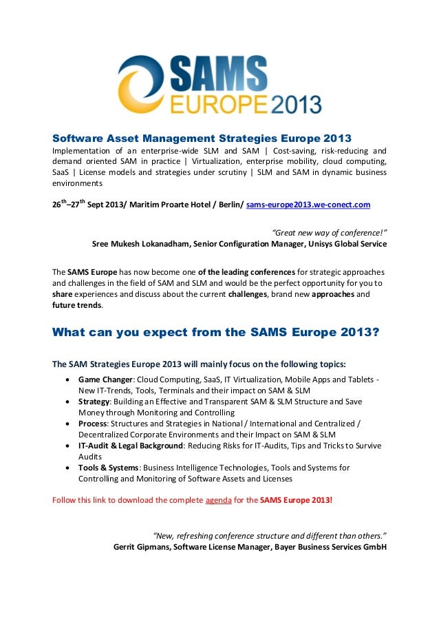 Software Asset Management Strategies Europe 2013Implementation of an enterprise-wide SLM and SAM | Cost-saving, risk-reduc...