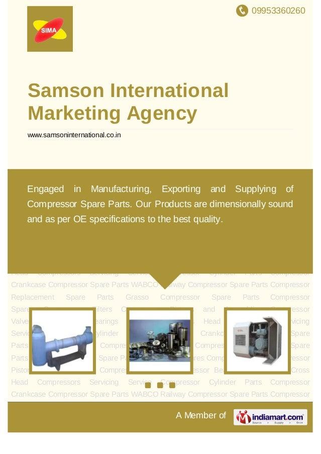 09953360260A Member ofSamson InternationalMarketing Agencywww.samsoninternational.co.inCompressor Spare Parts WABCO Railwa...