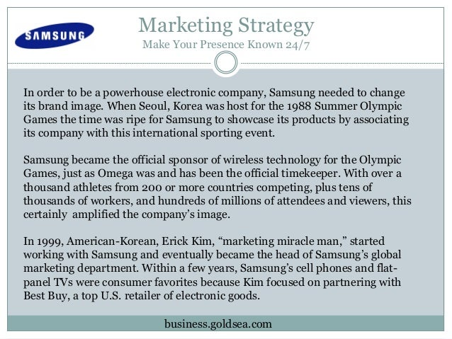 samsung international strategy Percent global market share and samsung believes they still have the potential to increase the management perspective and action strategies.
