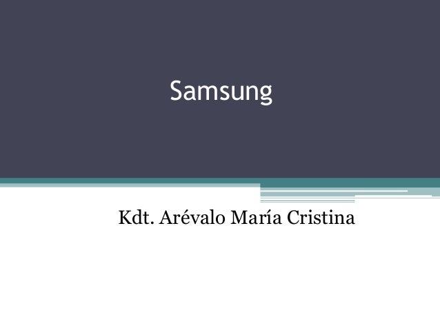Samsung  Kdt. Arévalo María Cristina