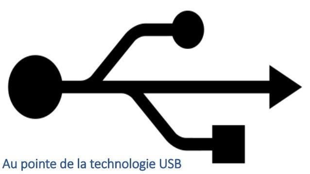 Au pointe de la technologie USB