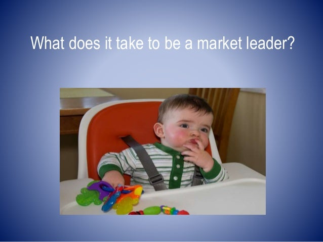 What does it take to be a market leader?