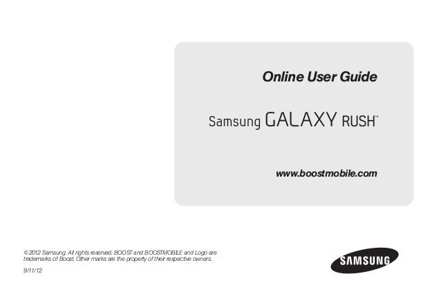©2012 Samsung. All rights reserved. BOOST and BOOSTMOBILE and Logo are trademarks of Boost. Other marks are the property o...