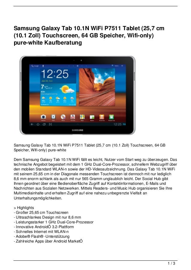 Samsung Galaxy Tab 10.1N WiFi P7511 Tablet (25,7 cm(10.1 Zoll) Touchscreen, 64 GB Speicher, Wifi-only)pure-white Kaufberat...