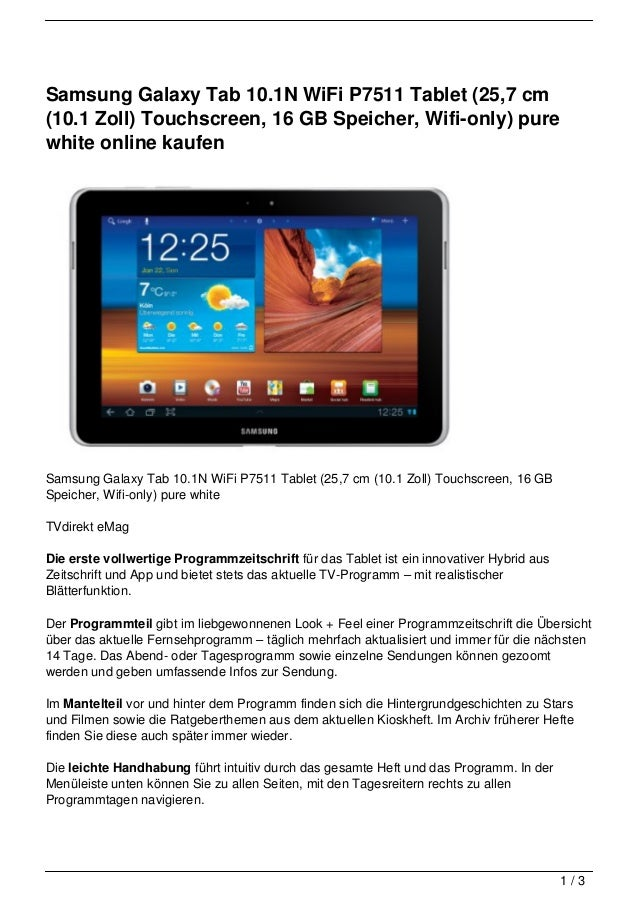Samsung Galaxy Tab 10.1N WiFi P7511 Tablet (25,7 cm(10.1 Zoll) Touchscreen, 16 GB Speicher, Wifi-only) purewhite online ka...