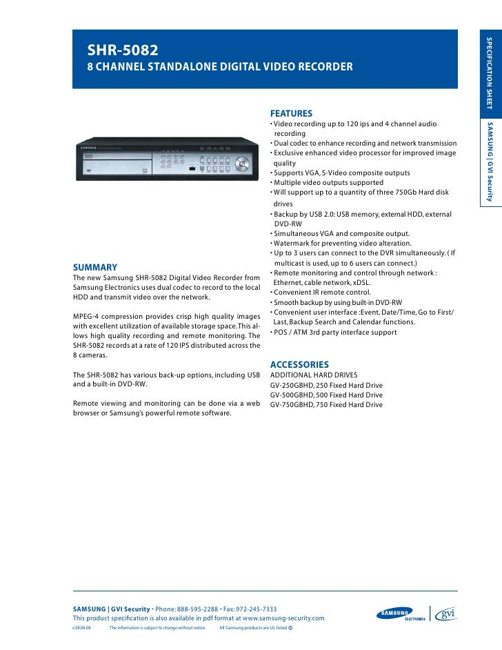SPECIFICATION SHEET         SHR-5082         8 CHannel Standalone digital video ReCoRdeR                                  ...