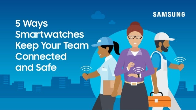 5 Ways Smartwatches Keep Your Team Connected and Safe