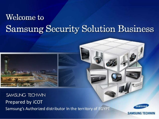 Prepared by iCOT Samsung's Authorized distributor In the territory of EGYPT