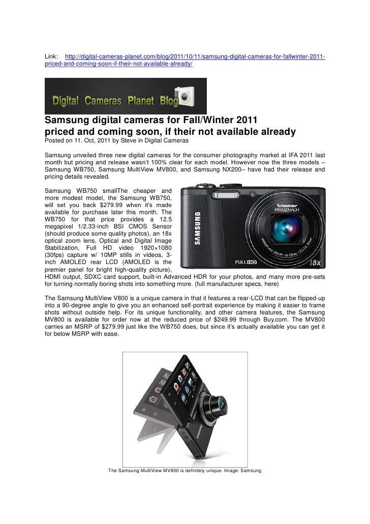 Link: http://digital-cameras-planet.com/blog/2011/10/11/samsung-digital-cameras-for-fallwinter-2011-priced-and-coming-soon...