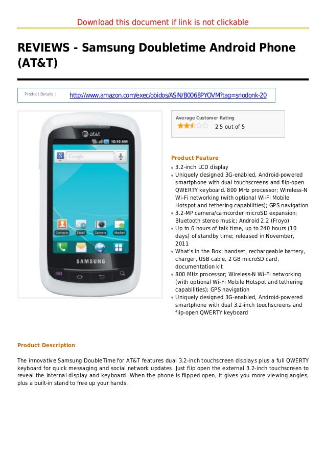 Download this document if link is not clickableREVIEWS - Samsung Doubletime Android Phone(AT&T)Product Details :http://www...