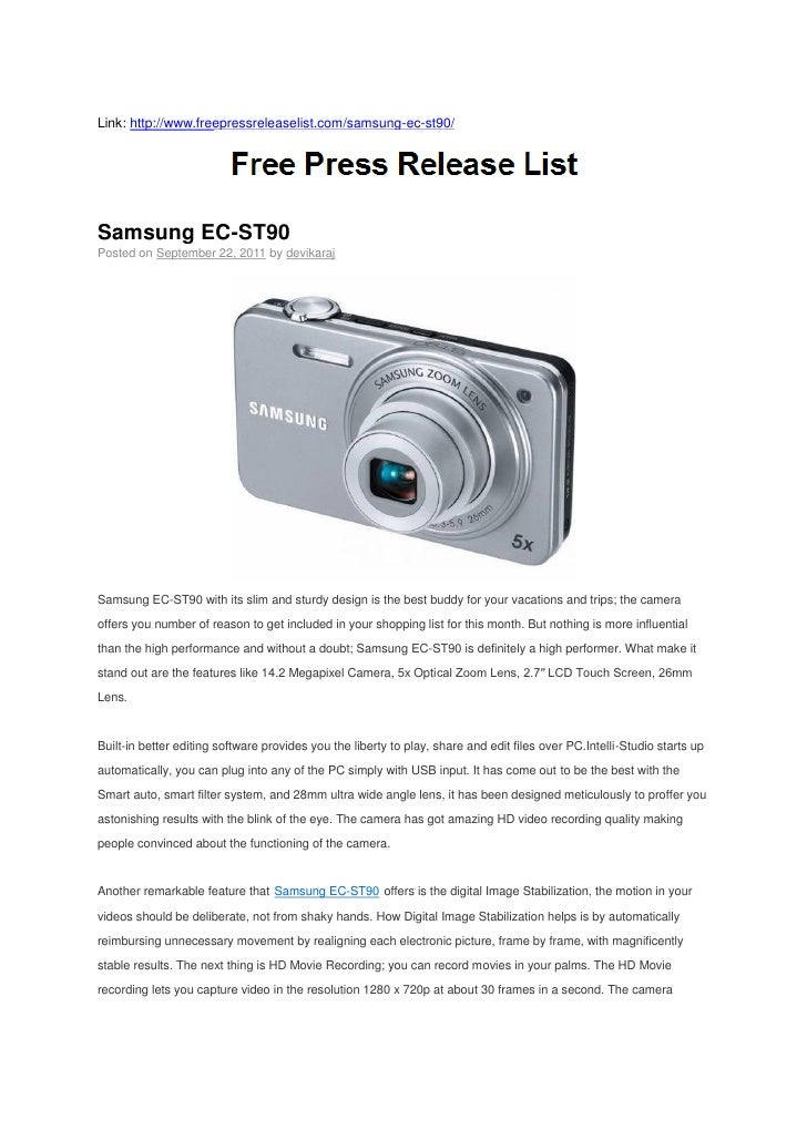 Link: http://www.freepressreleaselist.com/samsung-ec-st90/Samsung EC-ST90Posted on September 22, 2011 by devikarajSamsung ...