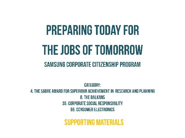 PREPARING TOOAY FOR THE JOBS OF TOMORROW  SAMSUNC CORPORATE CITIZENSHIP PROCRAM  CATEGORY:  4. THE SABRE AWARD FOR SUPERIO...