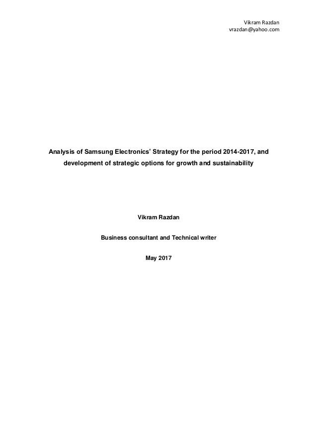 a company analysis of samsung electronics Undergraduate writing level 3 pages business and marketing format style english (us) essay swot analysis for samsung electronics.