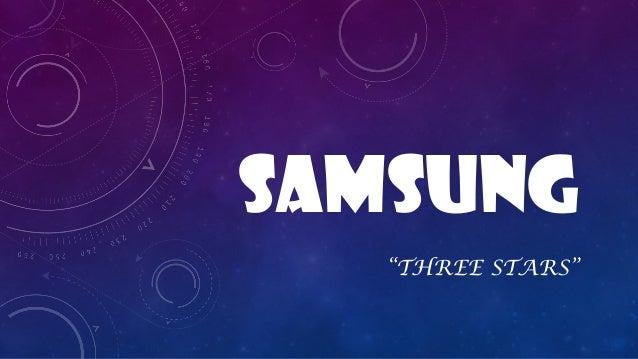 "saMSUNG ""THREE STARS"""
