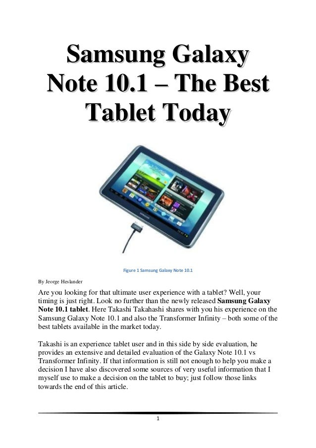 Samsung Galaxy   Note 10.1 – The Best      Tablet Today                             Figure 1 Samsung Galaxy Note 10.1By Je...