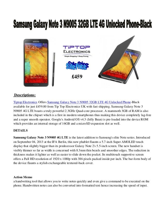 £459  Descriptions: Tiptop Electronics Offers Samsung Galaxy Note 3 N9005 32GB LTE 4G Unlocked Phone-Black available for j...