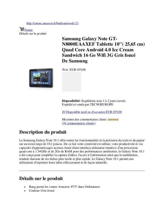 http://astore.amazon.fr/budisantosodi-21PanierDétails sur le produitSamsung Galaxy Note GT-N8000EAAXEF Tablette 10( 25,65 ...