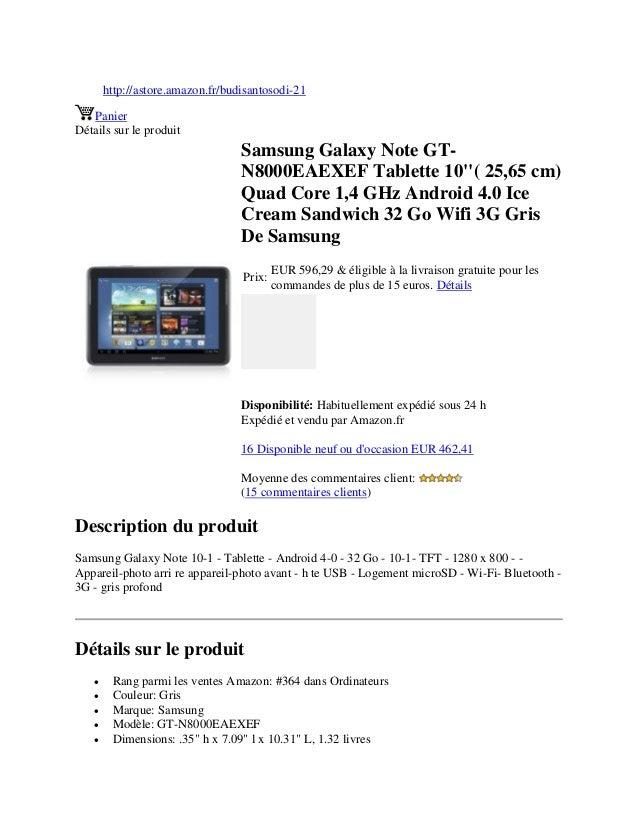 http://astore.amazon.fr/budisantosodi-21PanierDétails sur le produitSamsung Galaxy Note GT-N8000EAEXEF Tablette 10( 25,65 ...
