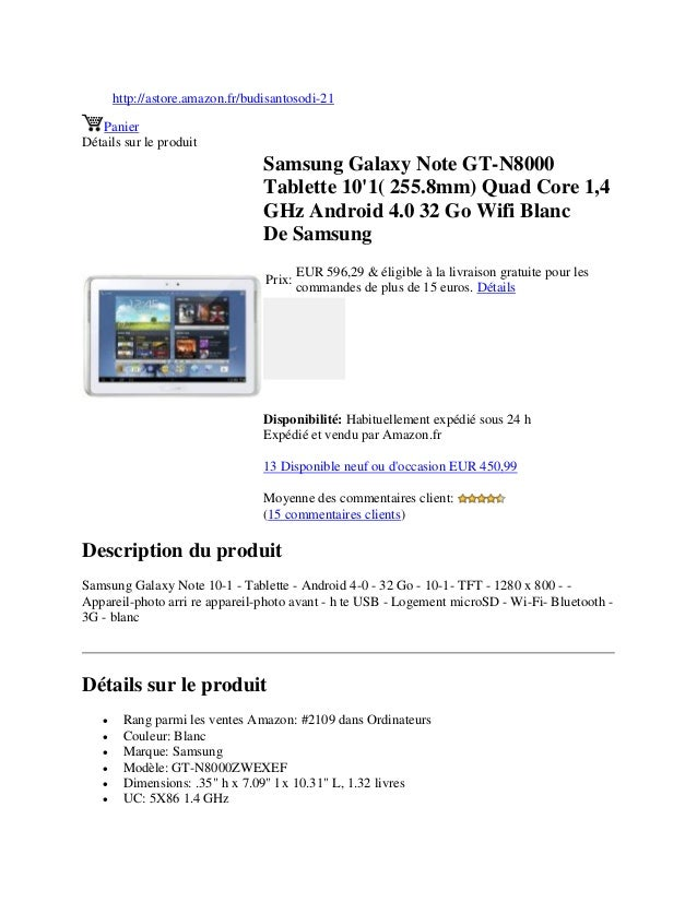 http://astore.amazon.fr/budisantosodi-21PanierDétails sur le produitSamsung Galaxy Note GT-N8000Tablette 101( 255.8mm) Qua...