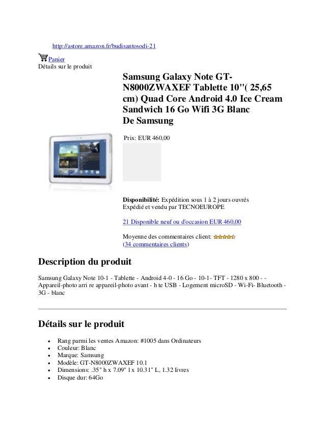 http://astore.amazon.fr/budisantosodi-21PanierDétails sur le produitSamsung Galaxy Note GT-N8000ZWAXEF Tablette 10( 25,65c...
