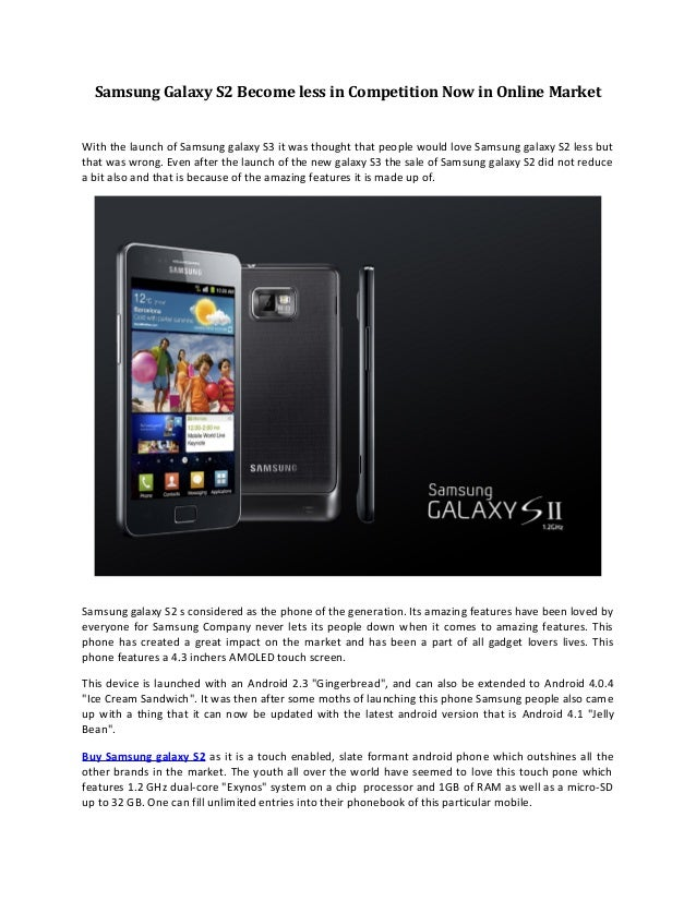 Samsung galaxy s2 become less in competition now in online