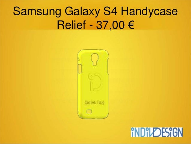 Samsung Galaxy S4 Handycase Relief - 37,00 €