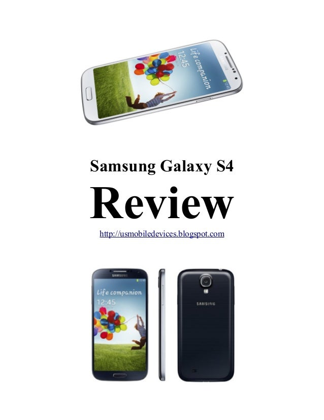 Samsung Galaxy S4 Reviewhttp://usmobiledevices.blogspot.com