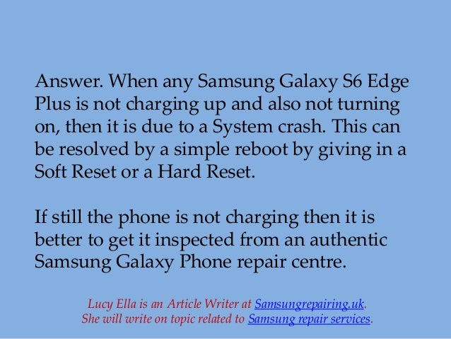 Samsung Galaxy S6 Edge Charging Issue and its Repair Solutions