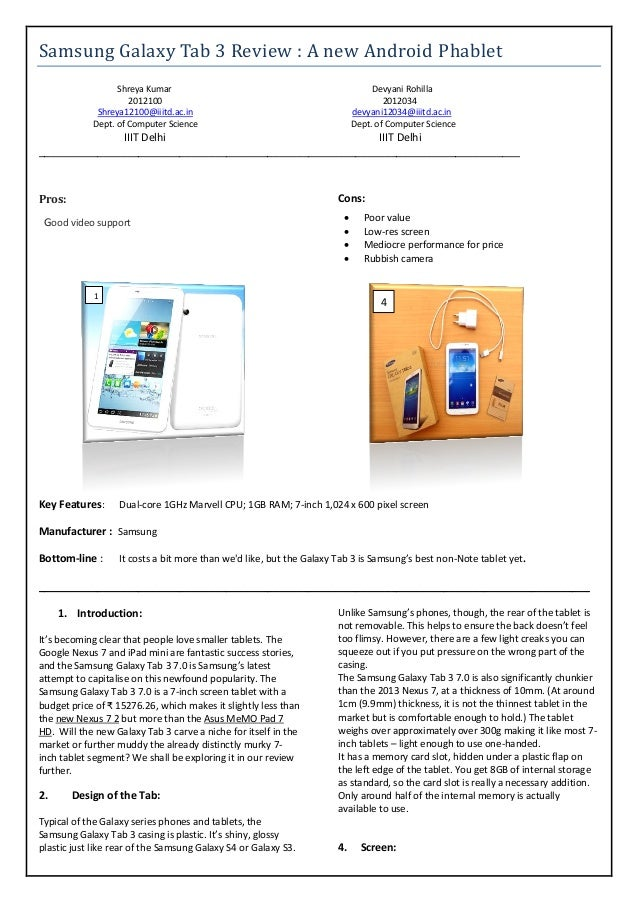 Samsung Galaxy Tab 3 Review : A new Android Phablet Shreya Kumar 2012100 Shreya12100@iiitd.ac.in Dept. of Computer Science...