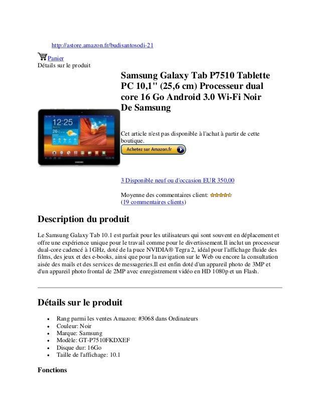 """http://astore.amazon.fr/budisantosodi-21PanierDétails sur le produitSamsung Galaxy Tab P7510 TablettePC 10,1"""" (25,6 cm) Pr..."""