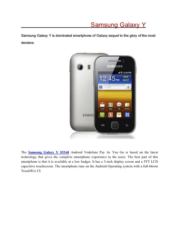 Samsung Galaxy Y6DPVXQJ *DOD[ < LV GRPLQDWHG VPDUWSKRQH RI *DOD[ VHTXHO WR WKH JORU RI WKH PRVWGHFLVLYHThe Samsung Galaxy ...