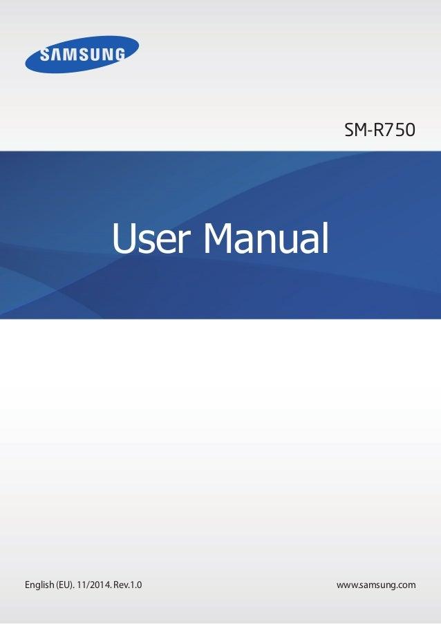 www.samsung.com  User Manual  SM-R750  English (EU). 11/2014. Rev.1.0