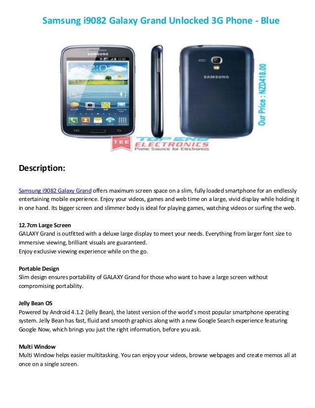 Samsung i9082 Galaxy Grand Unlocked 3G Phone - Blue  Description: Samsung i9082 Galaxy Grand offers maximum screen space o...