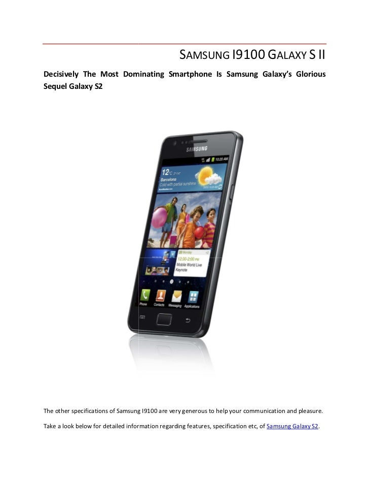 SAMSUNG I9100 GALAXY S IIDecisively The Most Dominating Smartphone Is Samsung Galaxy's Glorious                     ominat...