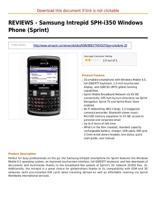 Download this document if link is not clickableREVIEWS - Samsung Intrepid SPH-i350 WindowsPhone (Sprint)Product Details :h...