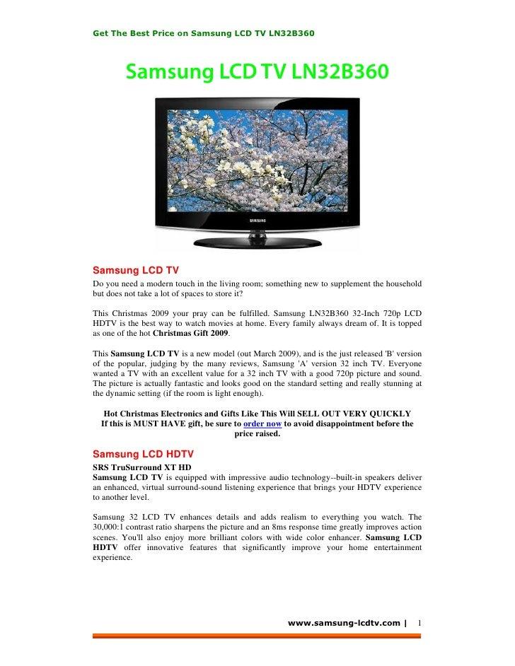 Get The Best Price on Samsung LCD TV LN32B360              Samsung LCD TV LN32B360     Samsung LCD TV Do you need a modern...
