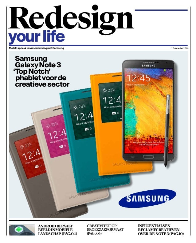 Redesign your life Mobile special in samenwerking met Samsung  20 december 2013  Samsung Galaxy Note 3 'Top Notch' phablet...