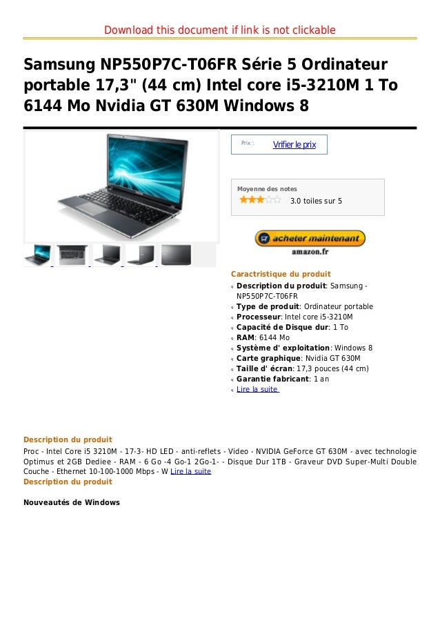 "Download this document if link is not clickableSamsung NP550P7C-T06FR Série 5 Ordinateurportable 17,3"" (44 cm) Intel core ..."