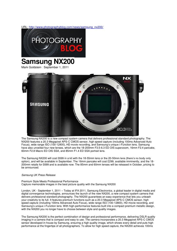 URL: http://www.photographyblog.com/news/samsung_nx200/Samsung NX200Mark Goldstein | September 1, 2011The Samsung NX200 is...