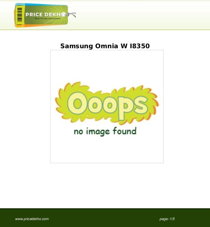Samsung Omnia W I8350www.pricedekho.com                           page:-1/5