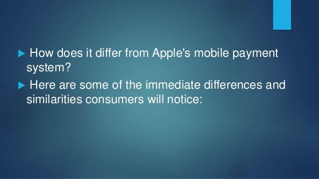  Unlike Apple Pay, which requires stores to have or install terminals that use near field communication (NFC) for receivi...