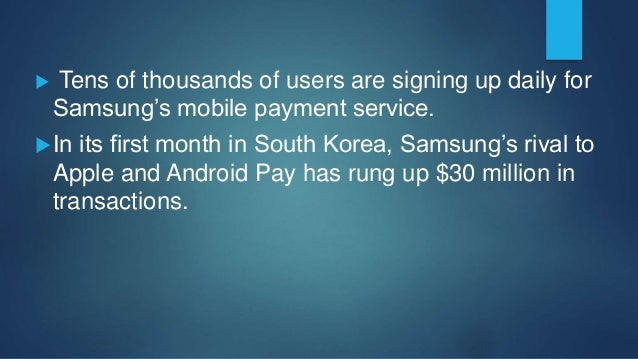 To use Samsung Pay, people open an account by entering their credit card information.  After that, they can pay for what...