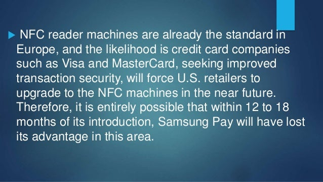  The process is a bit more involved for Samsung Pay users, who must first select the credit card they wish to use before ...