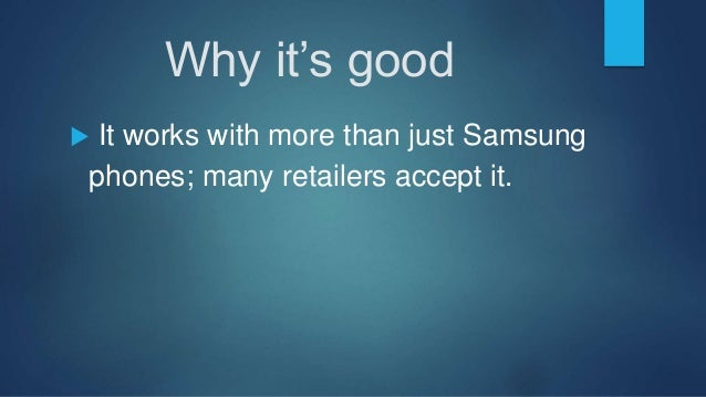  Samsung Pay uses two technologies to allow you to pay for things almost anywhere you go: NFC (near-field communication) ...