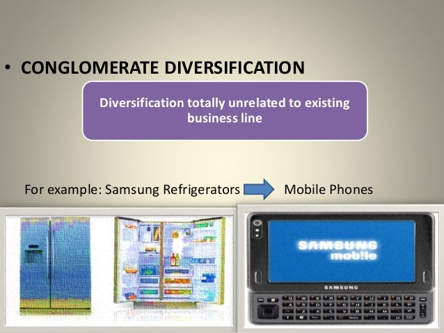 diversification of samsung This is all about samsung and its diversification stategy.