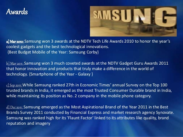 samsung corporate strategy summary Read more about the samsung strategy: better, faster, cheaper on business standard when a jury in san jose, california, ordered samsung electronics to pay $105 billion in damages for violating apple's patents for the iphone and ipad, it did more than decide who had infringed upon whose intellectual property.