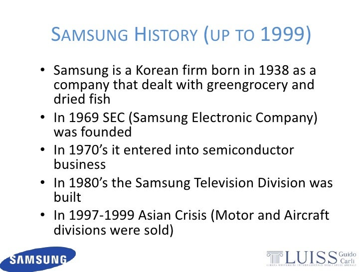 samsung electronic background history Samsung electronics seoul, korea japan / korea trip 2001 fabio armani julian carey jennifer goodwin agenda samsung group - history & structure samsung electronics history company focus financial overview strategy organizational structure challenges samsung group founded in 1938 exporter of dried fish, vegetables, and fruits flour mill and.